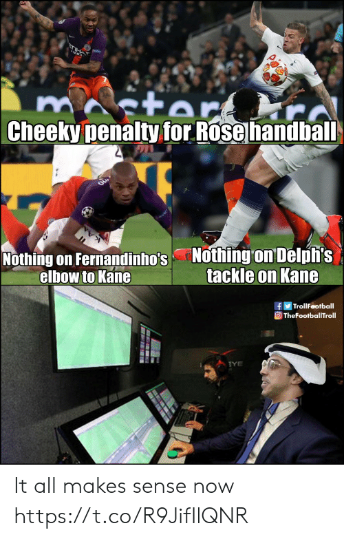 Troll Football: Cheeky penalty for Rose handbal  Nothing on Fernandinho's Nothing on Delpfi:s  elbow to Kane  tackle on KanG  f Troll Football  TheFootballTroll It all makes sense now https://t.co/R9JifIlQNR