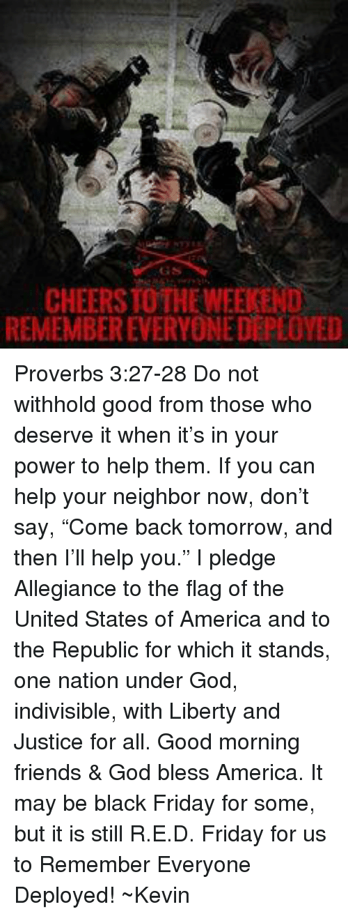 Cheersto The Weekend Remembereveryone Deployed Proverbs 327 28 Do