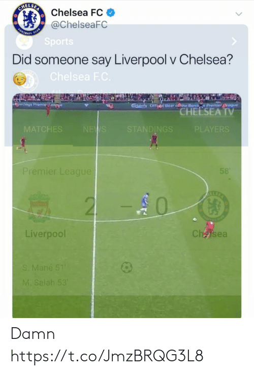 Chelsea, Memes, and Liverpool F.C.: Chelsea FC  @ChelseaFC  Did someone say Liverpool v Chelsea?  CHEESEA  TV  MA  ES  DINGS  PLAYERS  emier League  0  Liverpool  CháJsea Damn https://t.co/JmzBRQG3L8