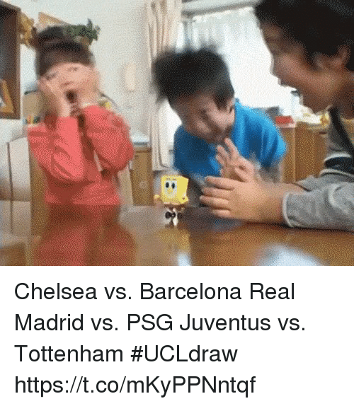 Barcelona, Chelsea, and Real Madrid: Chelsea vs. Barcelona Real Madrid vs. PSG Juventus vs. Tottenham  #UCLdraw https://t.co/mKyPPNntqf