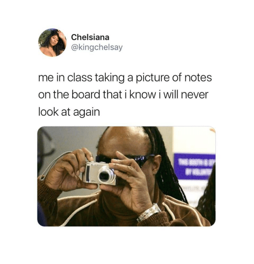 Taking A Picture: Chelsiana  @kingchelsay  me in class taking a picture of notes  on the board that i know i will never  look at agairn