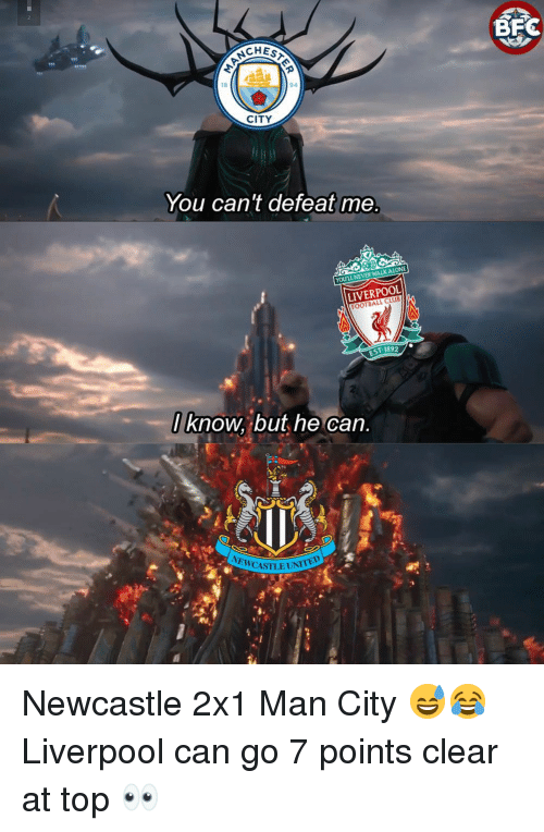 newcastle: CHEs  18  94  CITY  You can't defeat me  YOULL NEVER WALKALONE  LIVERPOOL  FOOTBALL CLUB  EST 1892  l know, but he can  NEWCASILE UNI  @f Newcastle 2x1 Man City 😅😂 Liverpool can go 7 points clear at top 👀