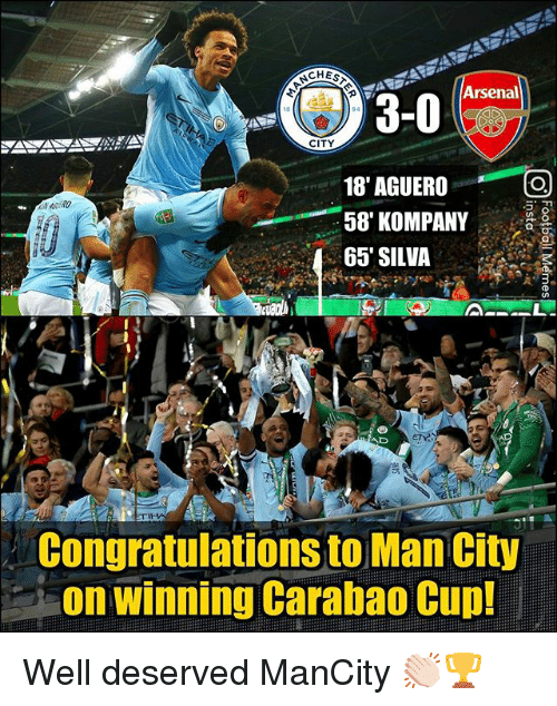 well deserved: CHES  3-0  CITY  18' AGUERO  58' KOMPANY  65' SILVA  AD  Congratulations to Man City  on winning Carabao Cup! Well deserved ManCity 👏🏻🏆