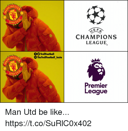 Be Like, Memes, and Premier League: CHES  UNI  CHAMPIONS  LEAGUE  TrollFootball  TheTrollFootball_Insta  CHES  UNITE  Premier  League Man Utd be like... https://t.co/SuRlC0x402