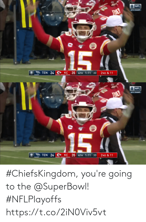 youre: #ChiefsKingdom, you're going to the @SuperBowl! #NFLPlayoffs https://t.co/2iN0Viv5vt