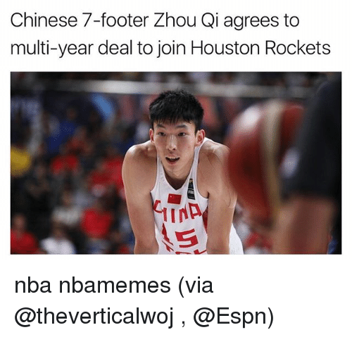 Houston Rockets: Chinese 7-footer Zhou Qi agrees to  multi-year deal to join Houston Rockets nba nbamemes (via @theverticalwoj , @Espn)