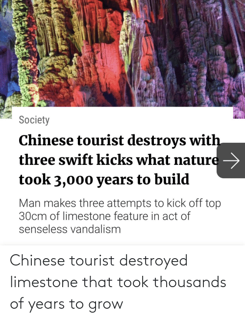 Tourist: Chinese tourist destroyed limestone that took thousands of years to grow