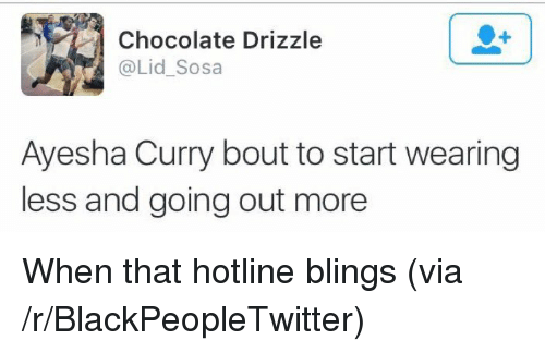 Ayesha Curry: Chocolate Drizzle  @Lid_Sosa  Ayesha Curry bout to start wearing  less and going out more <p>When that hotline blings (via /r/BlackPeopleTwitter)</p>