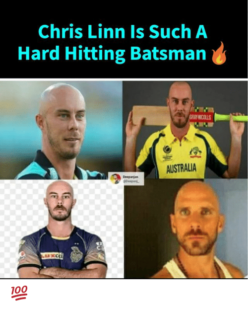 Memes, Australia, and 🤖: Chris Linn Is Such A  Hard Hitting Batsman  COLLS  AUSTRALIA 💯