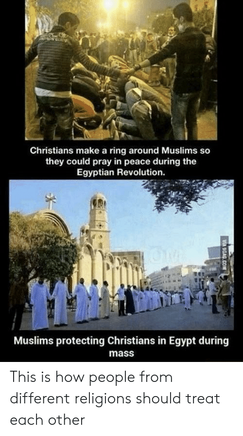Revolution, Egypt, and Egyptian: Christians make a ring around Muslims so  they could pray in peace during the  Egyptian Revolution.  Muslims protecting Christians in Egypt during  mass This is how people from different religions should treat each other