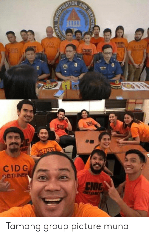 filipino (Language): CIDG  CtD  0  CID G Tamang group picture muna