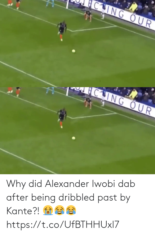 soccer: CING OUR   CING OUR Why did Alexander Iwobi dab after being dribbled past by Kante?! 😭😂😂 https://t.co/UfBTHHUxl7