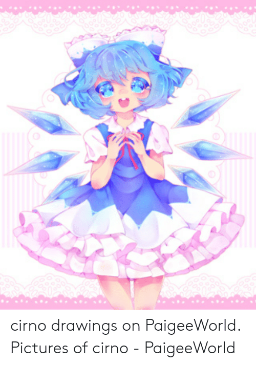 Paigeeworld: cirno drawings on PaigeeWorld. Pictures of cirno - PaigeeWorld