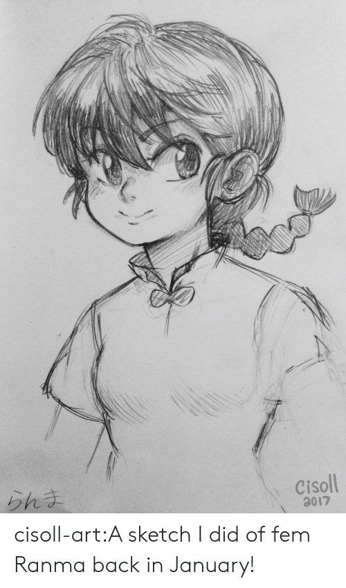 Target, Tumblr, and Blog: Cisoll  017 cisoll-art:A sketch I did of fem Ranma back in January!