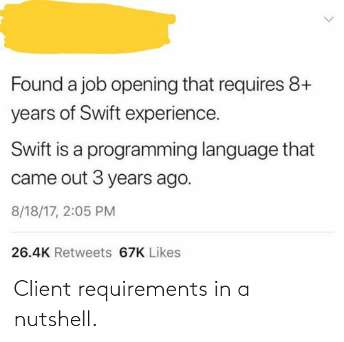 In A: Client requirements in a nutshell.