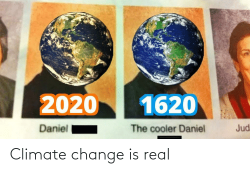 real: Climate change is real