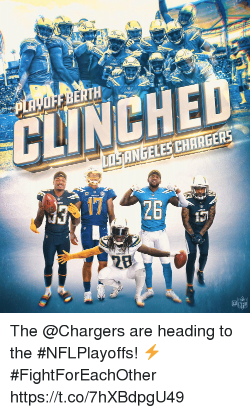 Memes, Nfl, and Chargers: CLINCHE  SANGELES CHARGERS  GERS  26  NFL The @Chargers are heading to the #NFLPlayoffs! ⚡️  #FightForEachOther https://t.co/7hXBdpgU49