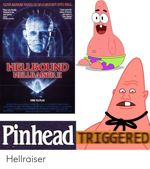 "Future, Time, and Hell: CLIVE BARKER TAKES US ONA DESCENT IYTO HELL  Move over Freddy  Pinhead is the  new horror  hero.""  ""I have seen the  future of horor  ..his name is  Clive Barker  STEPHIEN KING  -FANGORIAMAGAZINE  HELLBOUND  RIENURAISERⅢ  TIME TO PLAY  PinheaduE  : (1 1 TRIGGERED Hellraiser"