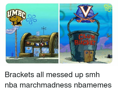 marchmadness: CLUM  BUCKET Brackets all messed up smh nba marchmadness nbamemes