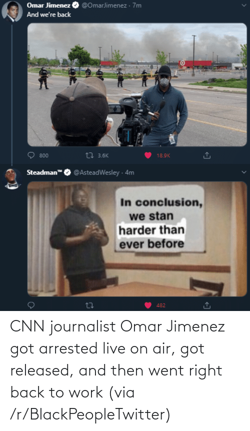 air: CNN journalist Omar Jimenez got arrested live on air, got released, and then went right back to work (via /r/BlackPeopleTwitter)