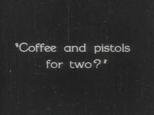 Coffee And: Coffee and pistols  for two?