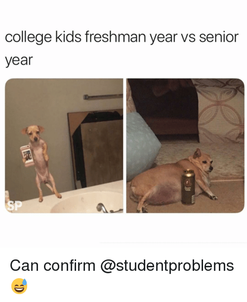 Freshman Year Vs Senior Year: college kids freshman year vs senior  year  SP Can confirm @studentproblems 😅
