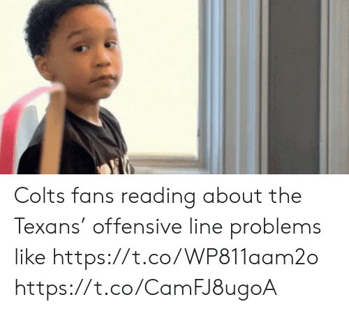 Offensive Line: Colts fans reading about the Texans' offensive line problems like https://t.co/WP811aam2o https://t.co/CamFJ8ugoA