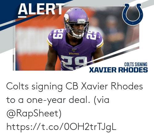xavier: Colts signing CB Xavier Rhodes to a one-year deal. (via @RapSheet) https://t.co/0OH2trTJgL