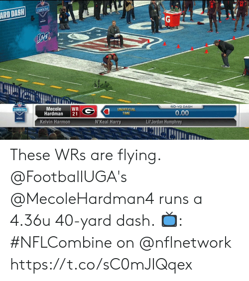 Memes, Verizon, and Jordan: COMBINE  ARD DASH  Mecole WR  Hardman 21  COMBINE  4O-YD DASH  UNOFFICIAL  TIME  0.00  verizon  Kelvin Harmon  N'Keal Harry  Lil Jordan Humphrey These WRs are flying.  @FootballUGA's @MecoleHardman4 runs a 4.36u 40-yard dash.  📺: #NFLCombine on @nflnetwork https://t.co/sC0mJIQqex