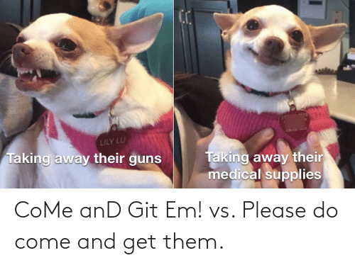 Please Do: CoMe anD Git Em! vs. Please do come and get them.