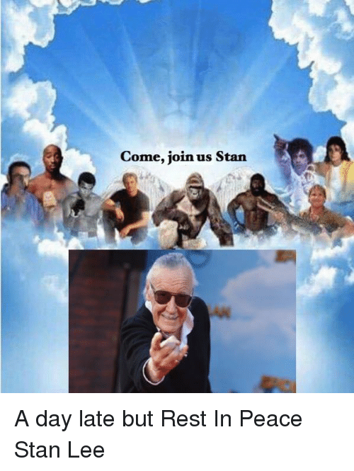 Stan, Stan Lee, and Peace: Come, join us Starn