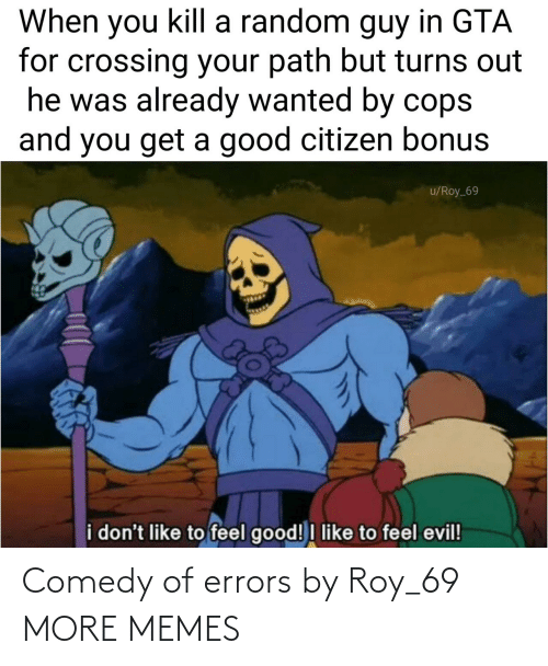 Roy: Comedy of errors by Roy_69 MORE MEMES