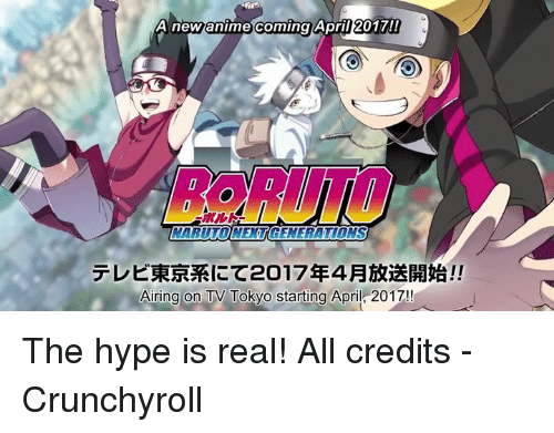 Crunchyroll, Hype, and Memes: comingApill20 1701  A new anime coming AprilZ01n!  _IMARUTOINEXT(GENERATIONS  テレビ東京系にて2017年4月放送開始!!  11  Airing:on TV Tokyo starting April:2017!! The hype is real!  All credits - Crunchyroll