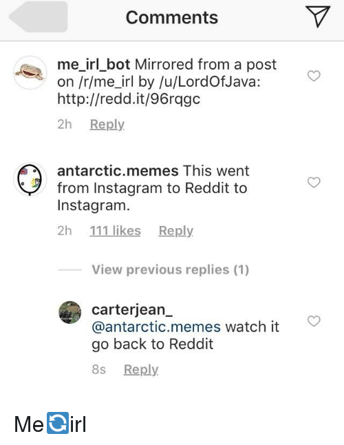 Comments Me_irl_bot Mirrored From a Post on Rme_irl by uLordOfJava
