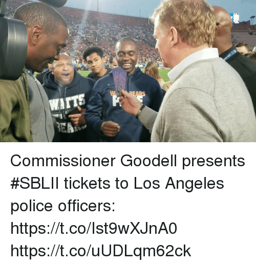 Goodell: Commissioner Goodell presents #SBLII tickets to Los Angeles police officers: https://t.co/Ist9wXJnA0 https://t.co/uUDLqm62ck