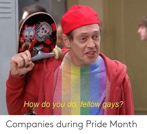 During: Companies during Pride Month