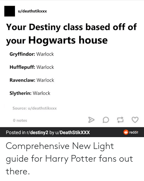 guide: Comprehensive New Light guide for Harry Potter fans out there.