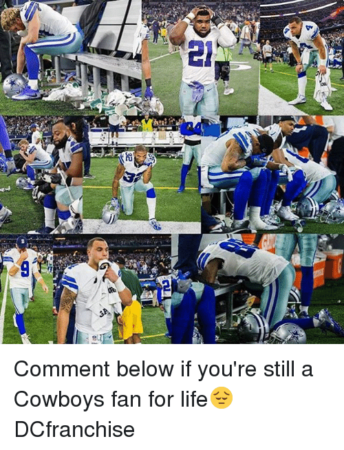 Memes, Cowboy, and 🤖: CON  2E Comment below if you're still a Cowboys fan for life😔 DCfranchise