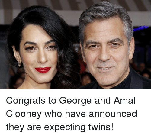 Congrations: Congrats to George and Amal Clooney who have announced they are expecting twins!