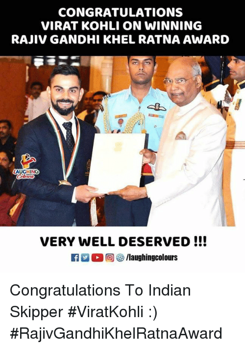 Congratulations, Indian, and Indianpeoplefacebook: CONGRATULATIONS  VIRAT KOHLI ON WINNING  RAJIV GANDHI KHEL RATNA AWARD  VERY WELL DESERVED !!! Congratulations To Indian Skipper #ViratKohli :)  #RajivGandhiKhelRatnaAward