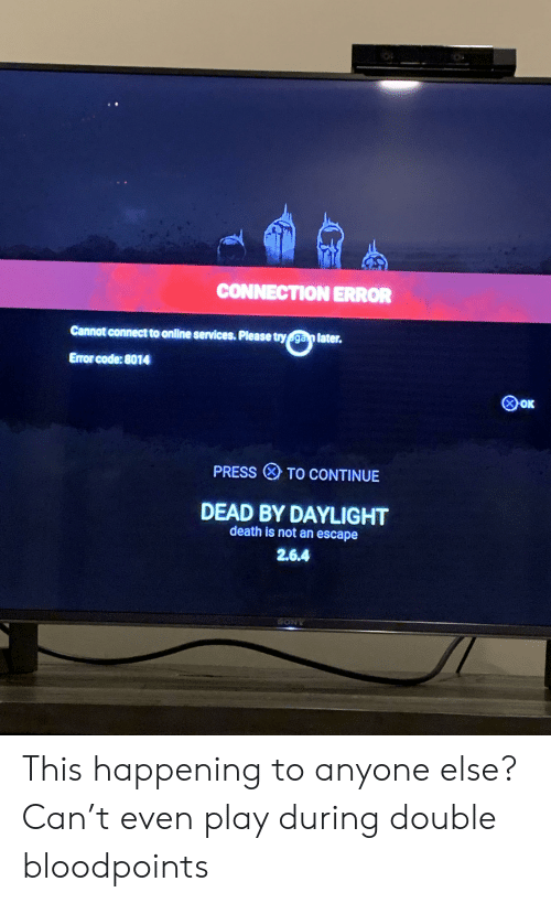 dead by daylight cant connect to online services