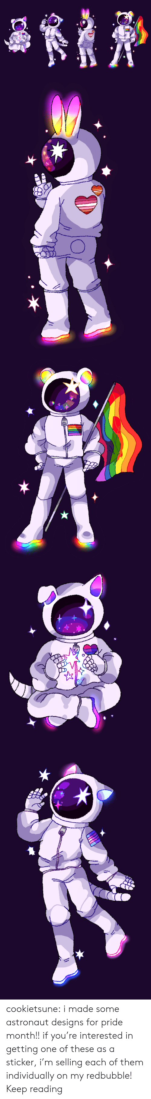 Sticker: cookietsune:  i made some astronaut designs for pride month!! if you're interested in getting one of these as a sticker, i'm selling each of them individually on my redbubble! Keep reading