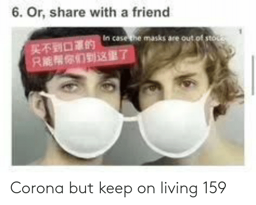Living: Corona but keep on living 159