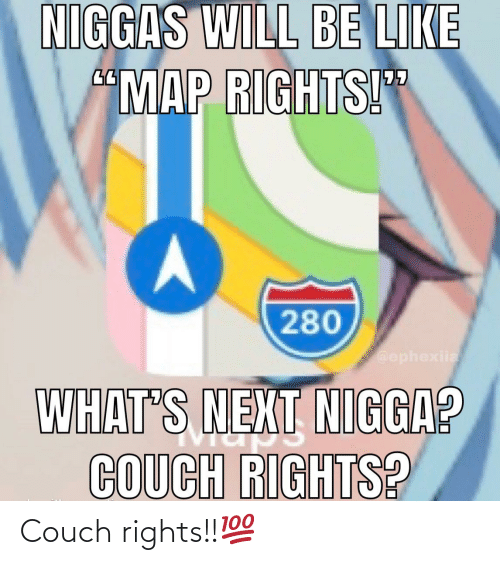 Couch: Couch rights!!💯
