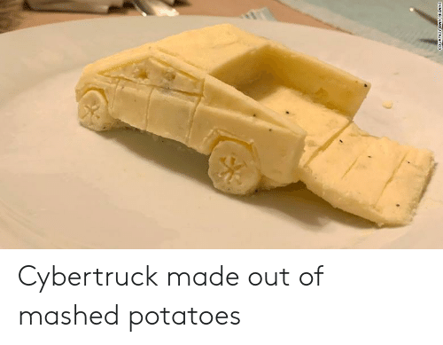dan: COURTESY DAN MILANO Cybertruck made out of mashed potatoes
