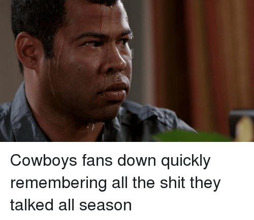 Football, Nfl, and Sports: Cowboys fans down quickly remembering all the shit they talked all season