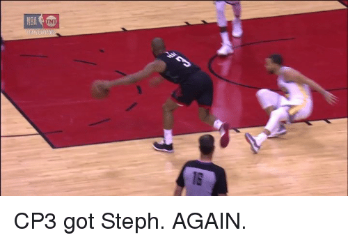 Got, Cp3, and  Again: CP3 got Steph. AGAIN.