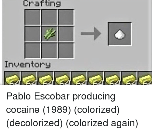 Pablo Escobar: Crafting  Inventory Pablo Escobar producing cocaine (1989) (colorized) (decolorized) (colorized again)