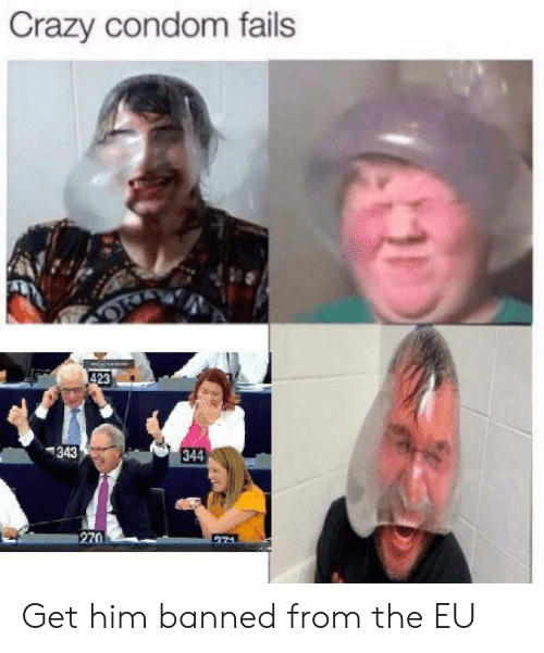 Condom Fails: Crazy condom fails  423  343  344  270 Get him banned from the EU