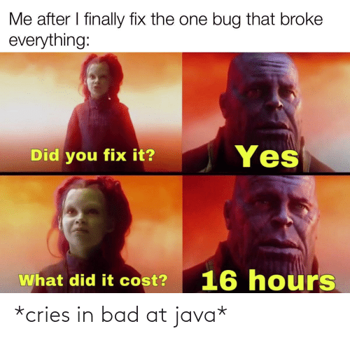Java: *cries in bad at java*
